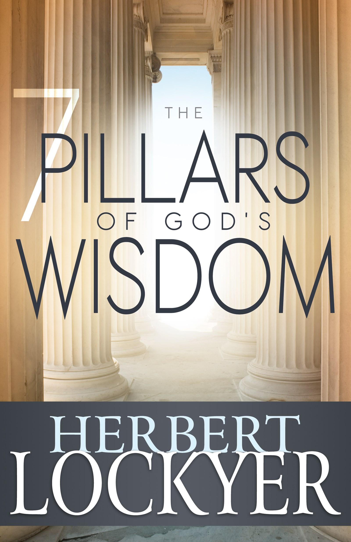 7 Pillars Of God's Wisdom