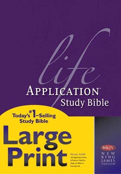 NKJV Life Application Study Bible/Large Print-Hardcover