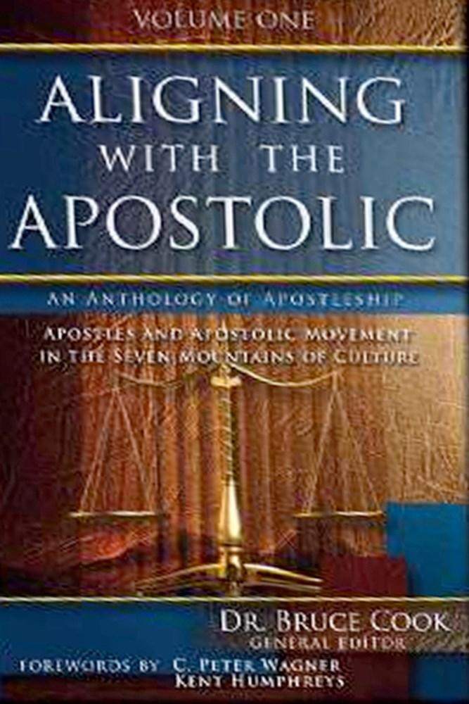 Aligning With The Apostolic  Volume 1