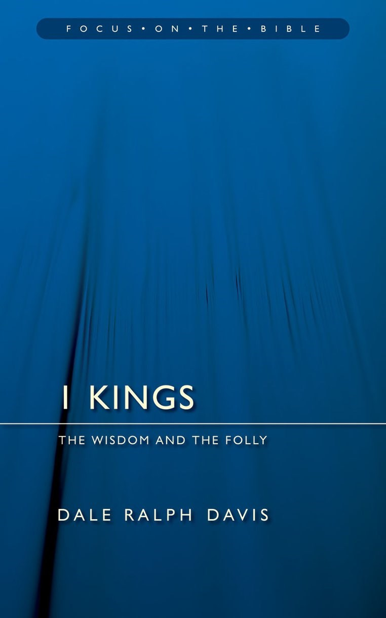 1 Kings (Focus On The Bible Commentaries)
