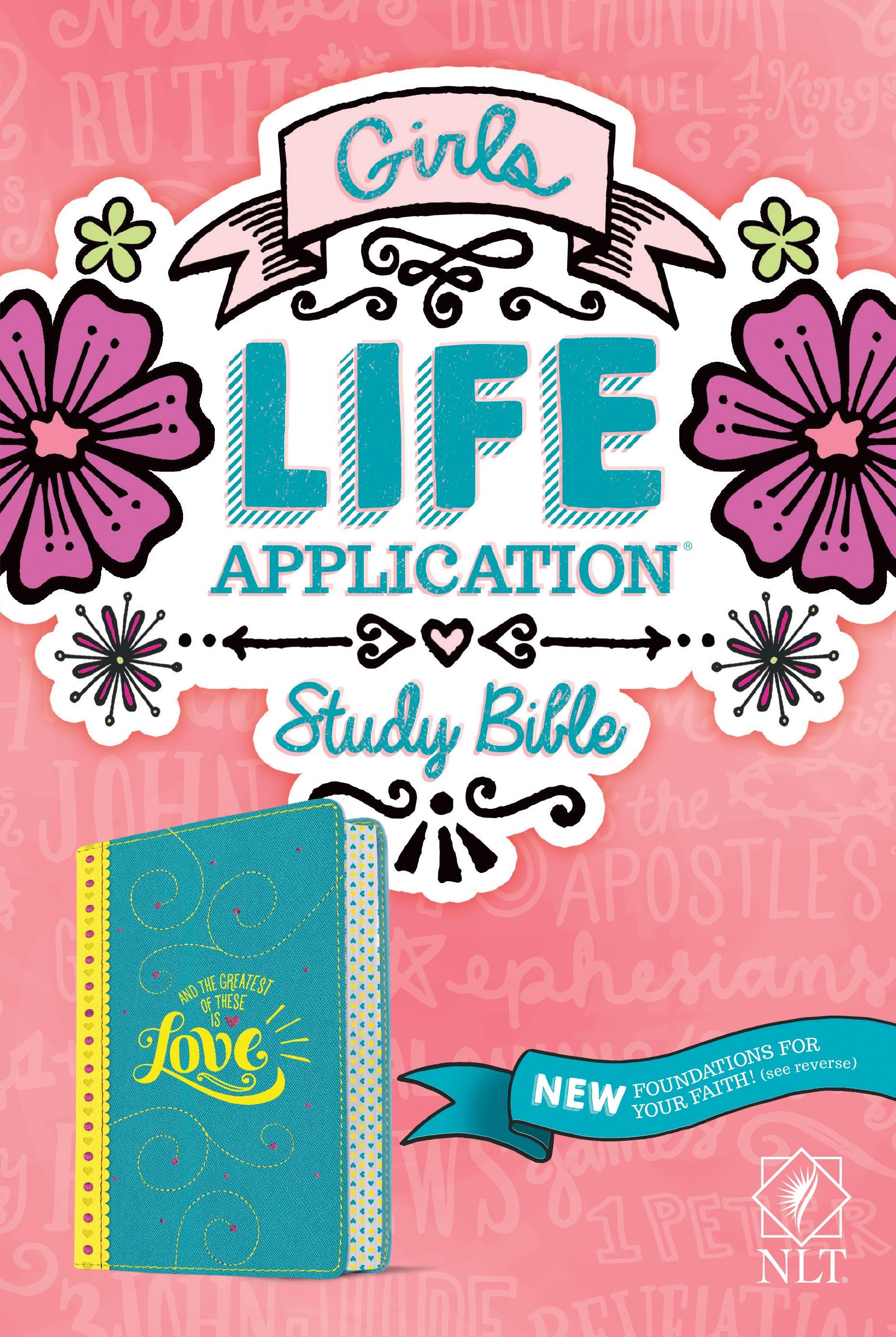 NLT Girls Life Application Study Bible-Teal/Yellow LeatherLike