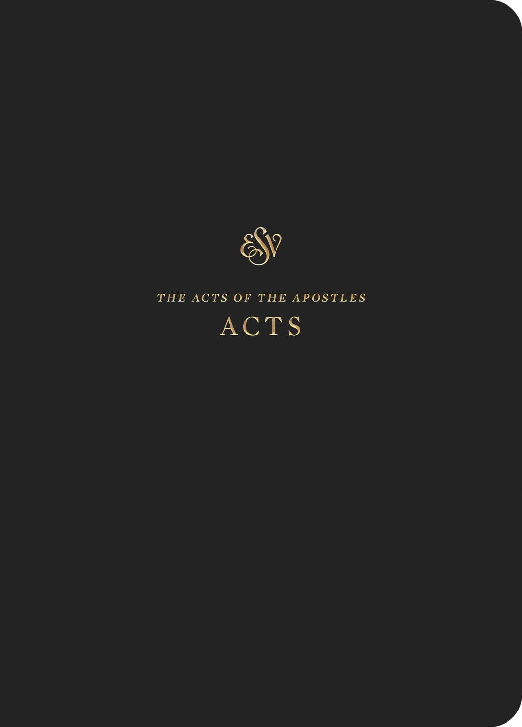 ESV Scripture Journal: Acts-Black Softcover