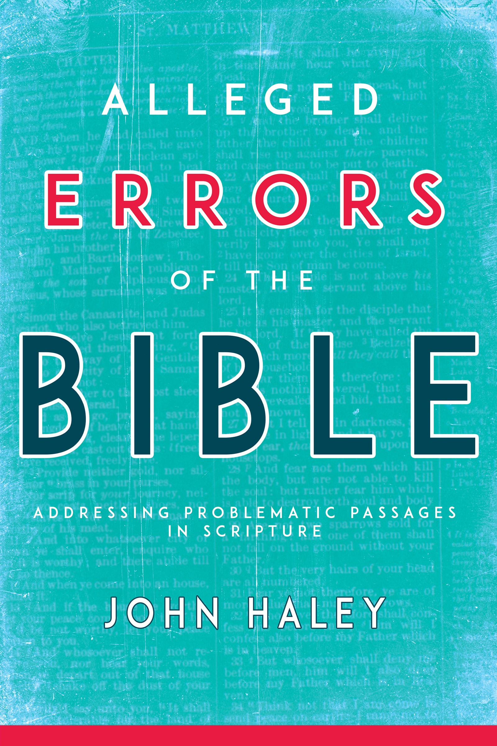 Alleged Errors Of The Bible (Abridged)