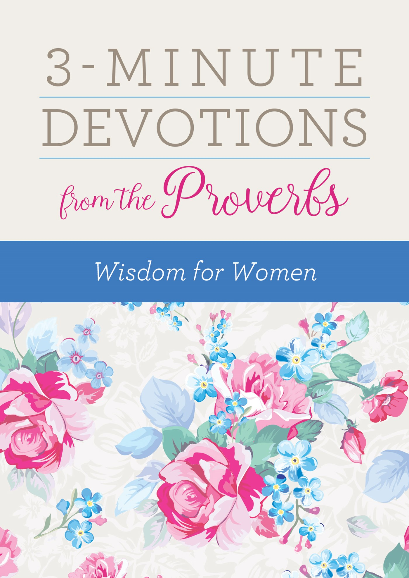 3-Minute Devotions From The Proverbs