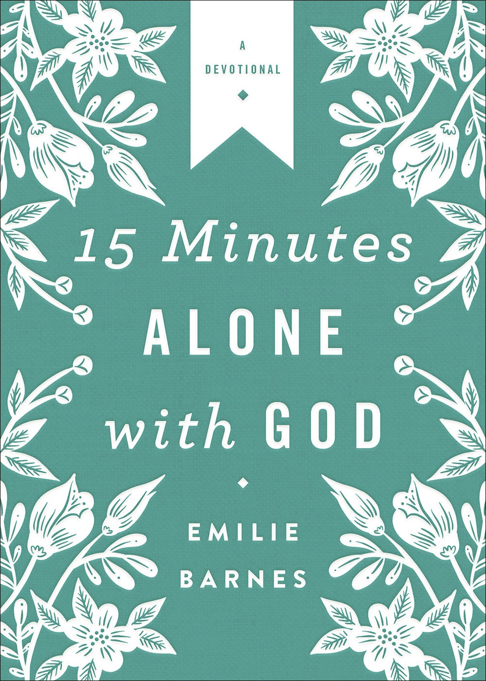 15 Minutes Alone With God (Deluxe Edition)