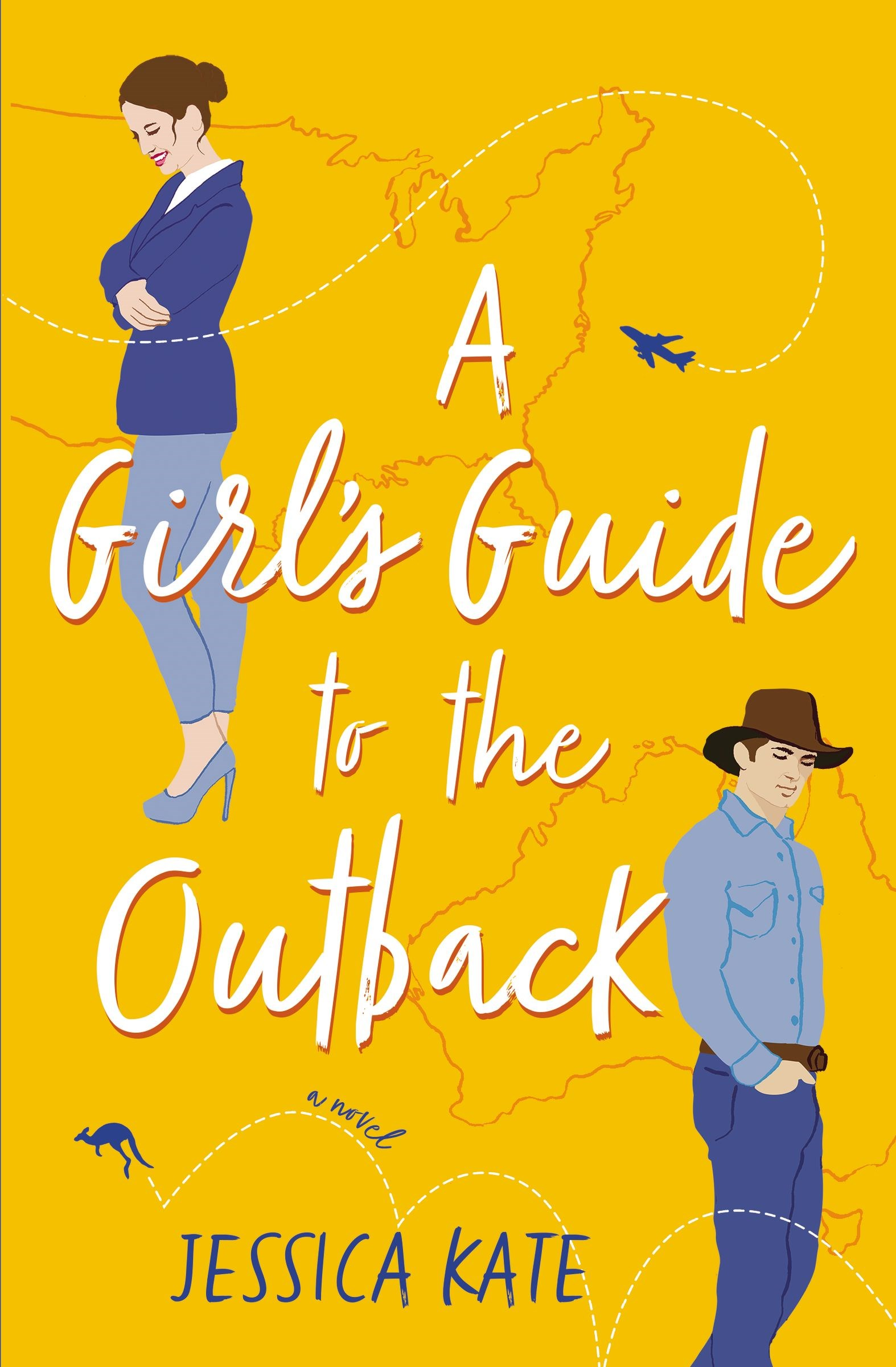 A Girl's Guide To The Outback: A Novel