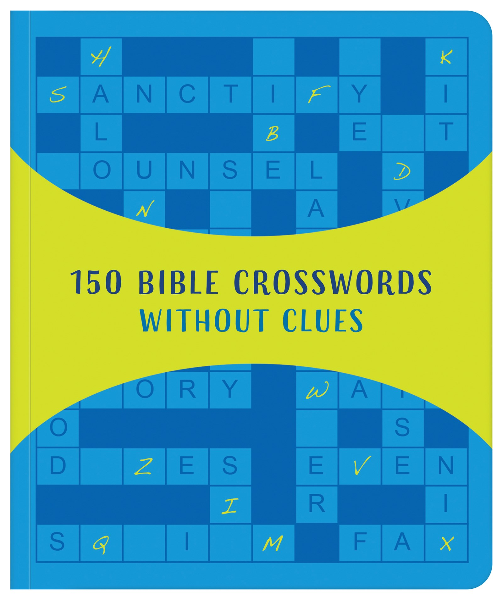 150 Bible Crosswords Without Clues