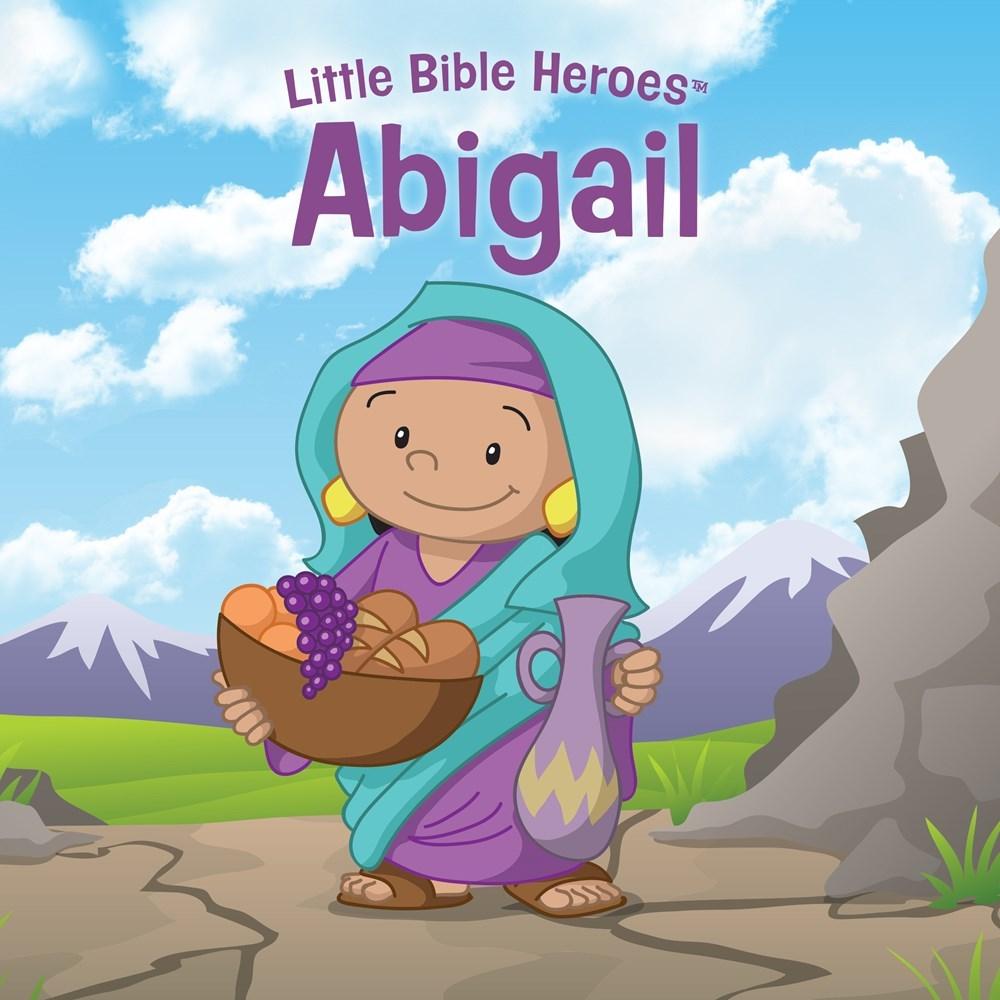 Abigail (Little Bible Heroes)