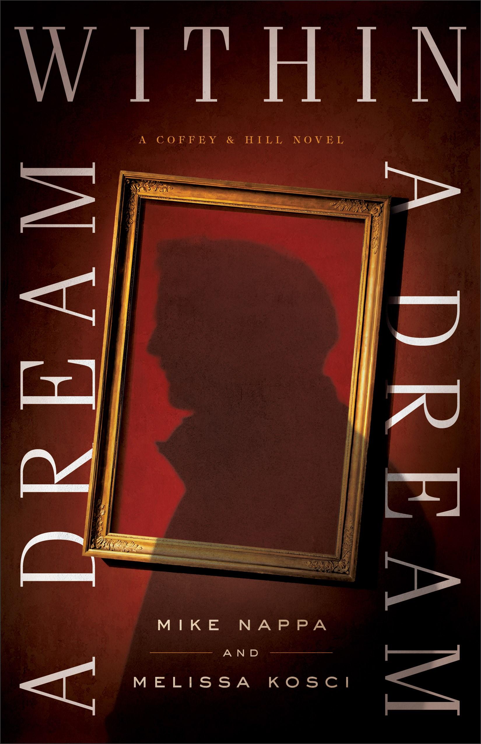 A Dream Within A Dream (Coffey & Hill #3)
