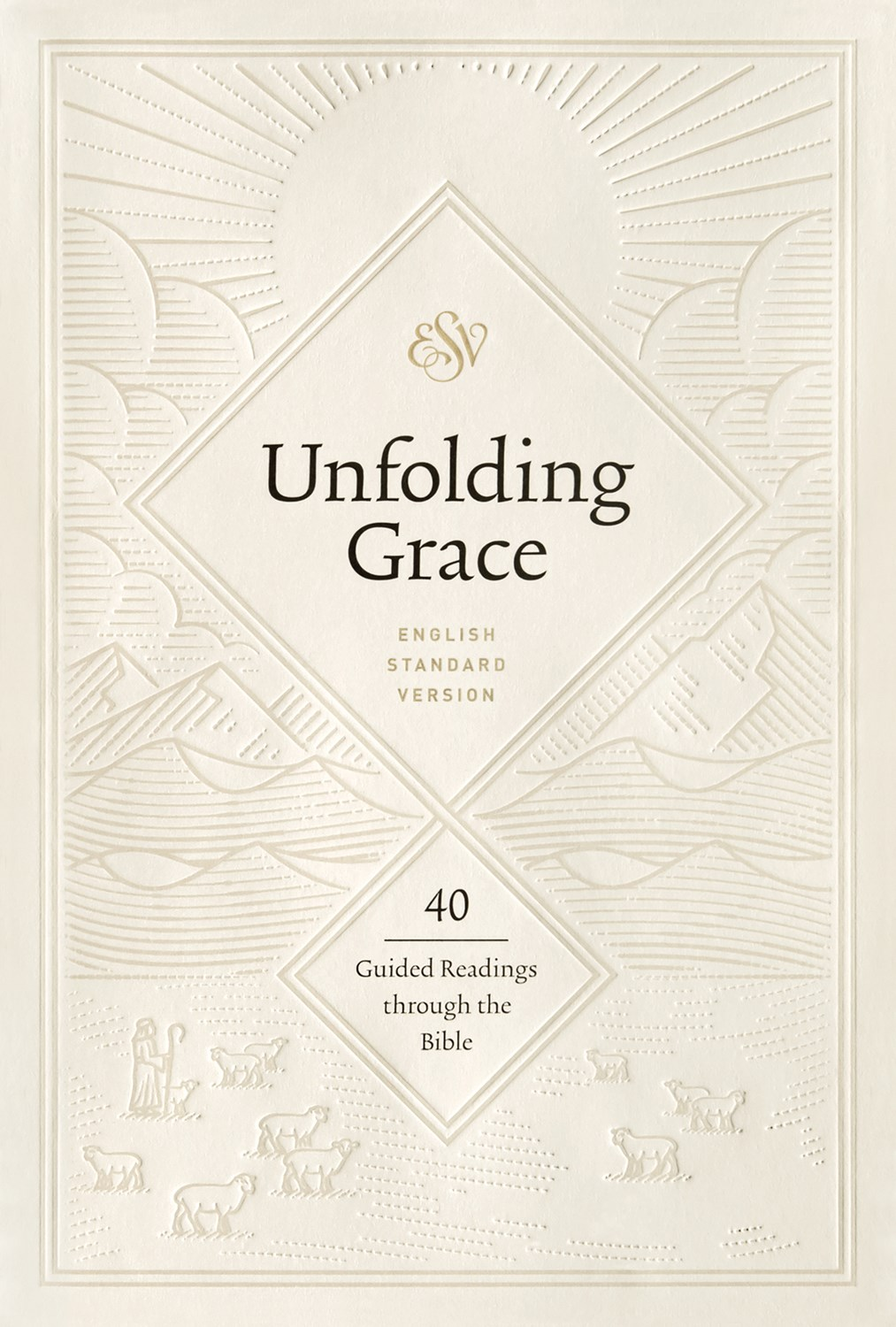ESV Unfolding Grace: 40 Guided Readings Through The Bible-Hardcover