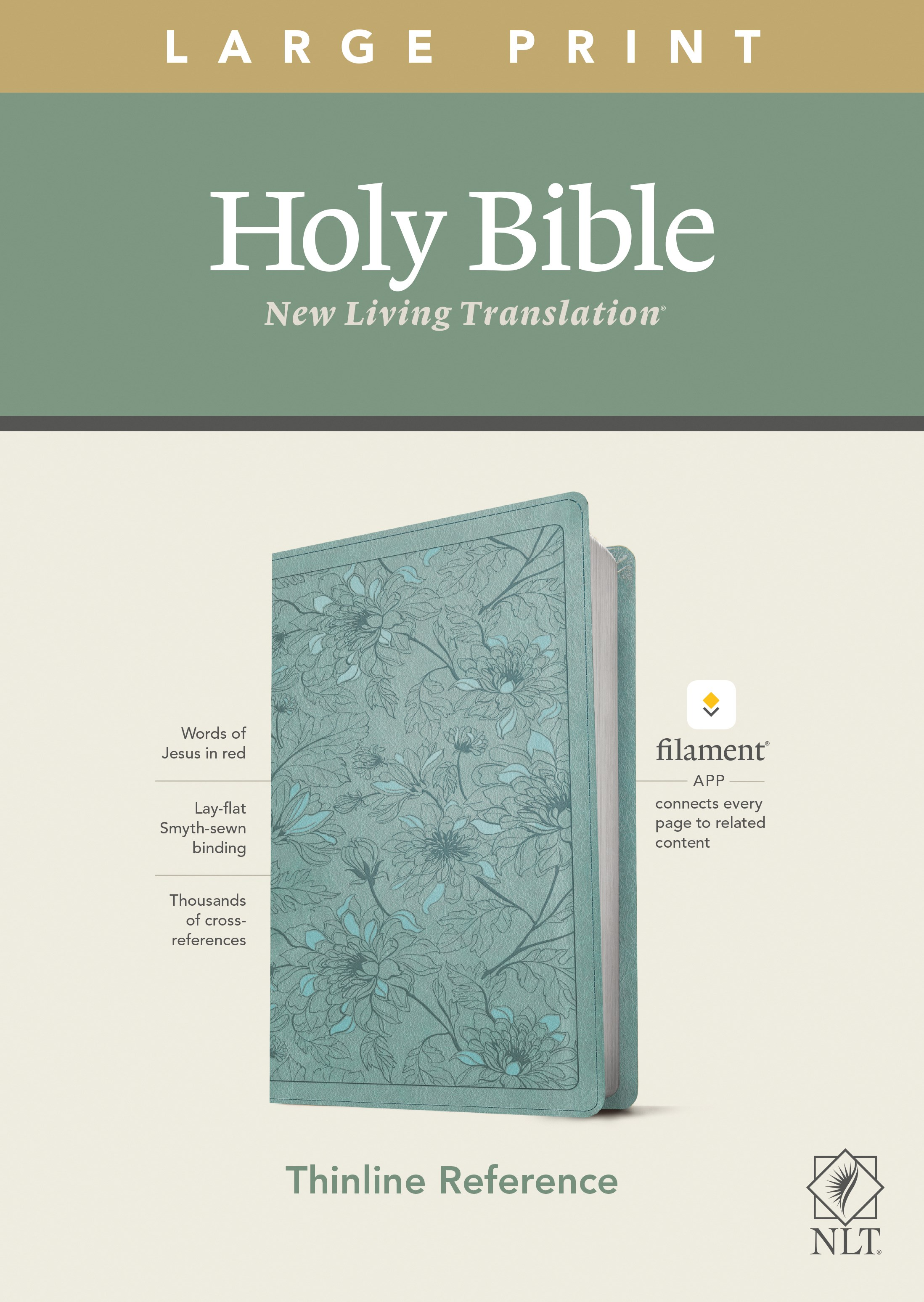 NLT Large Print Thinline Reference Bible/Filament Enabled Edition-Teal Floral LeatherLike