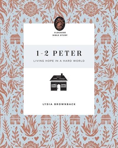 1-2 Peter (Flourish Bible Study)