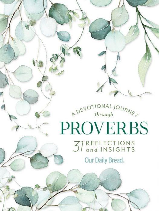 A Devotional Journey Through Proverbs