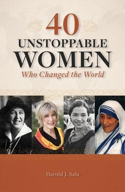 40 Unstoppable Women