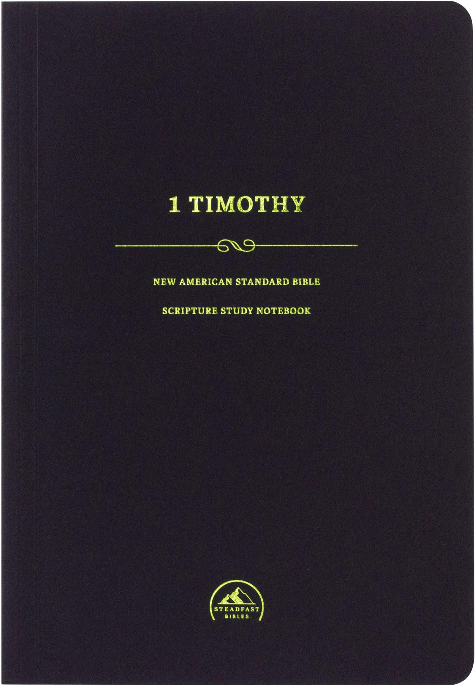 NASB Scripture Study Notebook: 1 Timothy
