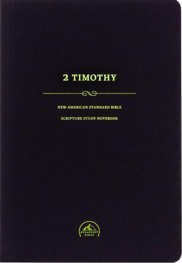 NASB Scripture Study Notebook: 2 Timothy